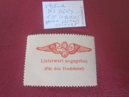 Vignette VIGNETTES ETIQUETTE- LIEFERWERT ANGGEBEN FUR DEN FRACHTBRIEF DEUTSCHE Label Sticker-Aufkleber-Bollo-Viñeta - Vignetten (Erinnophilie)