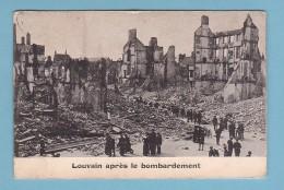 LEUVEN / LOUVAIN Après Le BOMBARDEMENT, Animation // Circulée En 1915 - Leuven