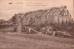 51 LOIVRE LA VERRERIE EN RUINES PAS CIRCULEE - Guerre 1914-18