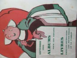 BD Bécassine Pub éditions Gautier Languereau Paris VIème  Catalogue 12p Septembre 1935 - Livres, BD, Revues