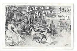 14483 -  Fête De La Mi Eté Du Jura La Givrine 1907 - VD Vaud