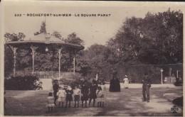 17----ROCHEFORT SUR MER---le Square Parat ---voir 2 Scans - Rochefort