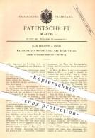 Original Patent - Jean Bénazet , Reims , 1888 , Herstellung Von Drahtlitzen , Draht , Litze , Metall , Metallbearbeitung - Historische Dokumente