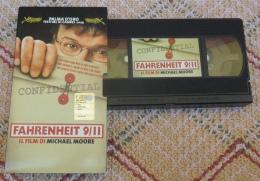 VHS VIDEOCASSETTA FAHRENHEIT 9/11 FILM DI M. MOORE PALMA D'ORO FESTIVAL CANNES 2004 - Familiari