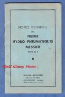 Livre Ancien Avec Planches - Notice Technique Des Freins Hydro Pneumatiques MESSIER - Type GT - Aviation - Avion - Transports