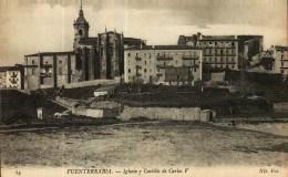 CPA -    Espagne  -   FUENTERRABIA  -   Iglesia Y Castillo De Carlos V - Guipúzcoa (San Sebastián)