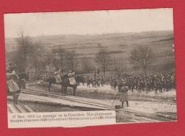Passage De La Frontière . 17 Nov 1918 - Guerra 1914-18