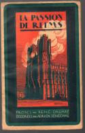 René Druart: La Passion De Reims (marne) (v1919) (F.5703) - Libri, Riviste, Fumetti