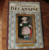 L'ENFANCE DE BECASSINE EO 1913 Henri Gautier - Bécassine