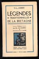 LEGENDES TRADITIONNELLES DE BRETAGNE //O.L. AUBERT - Préface Charles Le Goffic - 1960 [1] - Books, Magazines, Comics