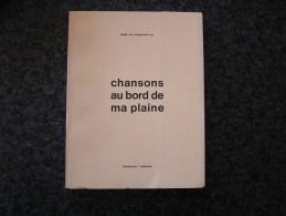 CHANSONS AU BORD DE MA PLAINE Vancoppenolle Renée Van Coppenolle Poèmes Régionalisme Arlon Luxembourg Auteur Belge