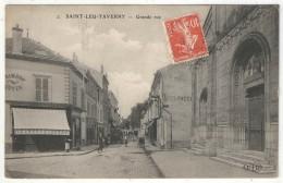 95 - SAINT-LEU-TAVERNY - Grande Rue - ELD 2 - 1910 - Saint Leu La Foret