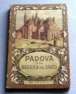 ITALIA - PADOVA FOLDER DI 32 VEDUTE DI PADOVA BASILICA DI S. ANTONIO 1940 - Albumes & Catálogos