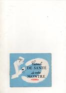 CARNET DE SANTE DE VOTRE MONTRE VICTORIA - Advertising