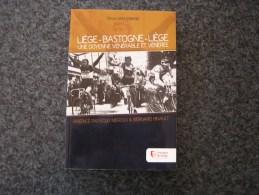 LIEGE BASTOGNE LIEGE Malempré Régionalisme Cyclisme Coureur Cycliste Vélo Course Merckx Gilbert Bettini Van Looy Bartoli - Culture