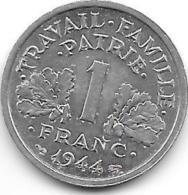 France 1 Franc 1944 Km 902.1 Unc !!!! Catalog Val 15,00$ - H. 1 Franc