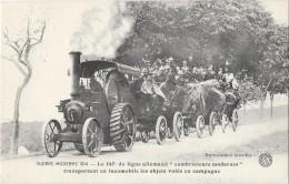 GUERRE 1914618 LOCOMOBILE A VAPEUR Tracteur 147ème De Ligne Allemand Cambrioleurs - Materiaal