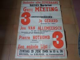 POLITIEK Ondanks Alle ZEVERAARS Grote MEETING Lijst 3 - 19 Juni 1949 ( Gerard Nothomb Van Allemeersch ( Zie Foto´s ) ! - Posters
