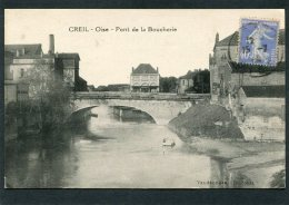 CPA - CREIL - Pont De La Boucherie - Creil