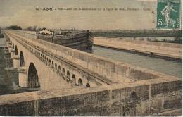 47 - AGEN - Pont Canal Sur La Garonne Et Sur La Ligne Du Midi, Bordeaux à Cette - Agen