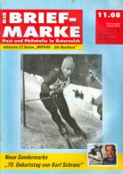 Magazin Die Briefmarke 11/2008 Sondermarke 70. Geburtstag Karl Schranz Ski Alpin Postkutschenblock Raubphilatelie WIPA08 - Zeitschriften