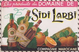 86 BUVARD DOMAINE DE SIDI LARBI COMPAGNIE MAROCAINE FUACQUINT  15 X 23 CM - Liquor & Beer