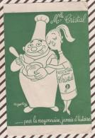 88 BUVARD MELLE CRISTAL POUR LA MAYONNAISE JAMAIS D'HISTOIRES ROGER ROY   14 X 21.5 CM - Food