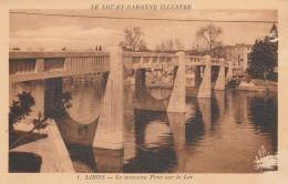 47 - LIBOS - Le Lot Et Garinne Illustré - Le Nouveau Pont Sur Le Lot - Libos