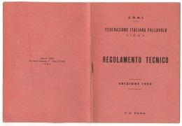 """05389 """"C.O.N.I. - F.I.P.A.V. - FEDERAZIONE ITALIANA PALLAVOLO - REGOLAMENTO TECNICO - EDIZIONE 1950"""" ORIGINALE - Sport"""
