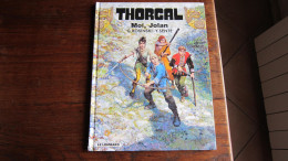 EO THORGAL T30 MOI JOLAN  ROSINSKI   SENTE - Thorgal