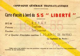 """COMPAGNIE GENERALE TRANSATLANTIQUE : Carte D'Accès à Bord Du S/S """"Liberté"""" - Tickets - Vouchers"""