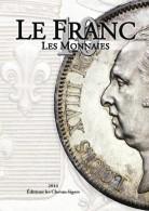 Le Franc X  Monnaies Françaises Depuis 1795 - 10ème édition 2014 -  Chevau-légers - Books & Software