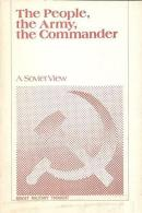The People, The Army, The Commander: A Soviet View By Colonel M. P. Skirdo - Armées Étrangères