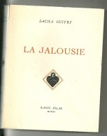 Sacha Guitry : La Jalousie - Theatre