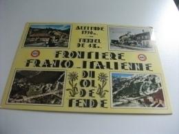 DOGANA FRONTIERE FRANCO ITALIENNE DU COL DE TENDE VEDUTINE - Dogana