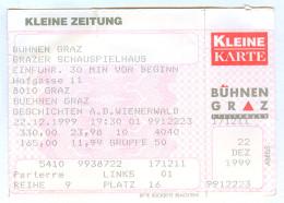 """Ticket Eintrittskarte Theater """"Geschichten Aus Dem Wienerwald"""" Bühnen Graz 1999 Biglietto Entrada Kaartje Bilet Austria - Eintrittskarten"""