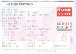 Ticket Eintrittskarte Theater Käthchen Von Heilbronn 1998 Bühnen Graz Die Feuerprobe Heinrich Von Kleist Schauspielhaus - Eintrittskarten