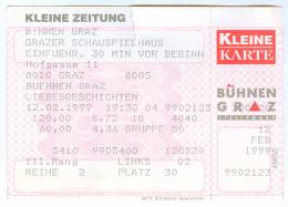 Ticket Eintrittskarte Theater Liebesgeschichten Bühnen Graz Schauspielhaus 1999 Biglietto Entrada Kaartje Bilet Grazer - Eintrittskarten