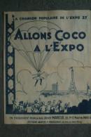 75 - PARIS - PARTITION MUSIQUE ALLONS COCO A L' EXPO 37- 1937- TOUR EIFFEL-PARACHUTE-ROUSSEAU - MUNO MAURICE - Partituren