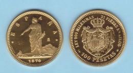 GOBIERNO PROVISIONAL 100 Pesetas 1.870 #18-70 Oro/Gold PROOF  KM#664 (Y-B62) Madrid SC/UNC  T-DL-11.741 - [ 1] …-1931 : Reino