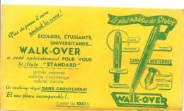 Buvard WALK-OVER Le Plus Moderne Des Stylos - Stationeries (flat Articles)