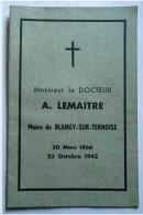 62 . BLANGY SUR TERNOISE . Livret Souvenir Monsieur Le Docteur A. Lemaitre , Maire De Blangy Sur Ternoise - Altri Comuni