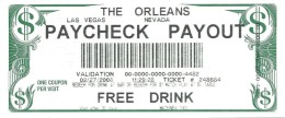 Orleans Casino Las Vegas, NV - Paycheck Payout Ticket For Free Drink Or $1 Match Play At BJ - Casino Cards