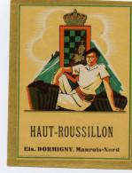 1 Etiquette Ancienne De HAUT ROUSSILLON - ANNEES 40 - Languedoc-Roussillon