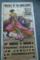 30- SAINT GILLES - AFFICHE ARENES -CORRIDA- BALLESTAR-TOROS-26 MARS 1972-JAQUITO-FREDERIC PASCAL-DOMINGUITO- - Afiches