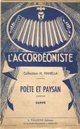 L'ACCORDEONISTE COLLECTION PANELLA POETE ET PAYSAN OUVERTURE SUPPE EDITIONS PHILIPPO PARIS - Autres