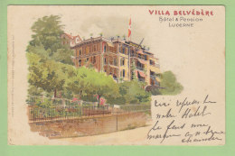 LUCERNE : Villa Belvédère, Hôtel Et Pension. Dos Simple. 2 Scans. Edition Frey & Sohne - LU Lucerne