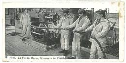 Cpa, La Vie Du Marin - Manoeuvre Du Treuil - Militaria