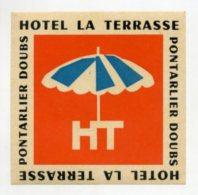 FRANCE, Pontalier - Hotel La Terrasse - Luggage Label - (283) - Etiquettes D'hotels