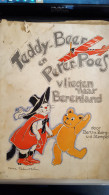 Teddy-Beer En Peter-Poes Vliegen Naar Berenland,bertha Berg- V.D. Stempel, Nora Schnitzler - Boeken, Tijdschriften, Stripverhalen
